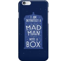 A Mad Man With A Box iPhone Case/Skin