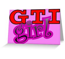 GTI Girl Greeting Card