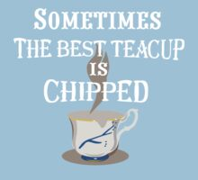Sometimes The Best Teacup Is Chipped Baby Tee