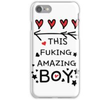 Love this fucking amazing boy iPhone Case/Skin
