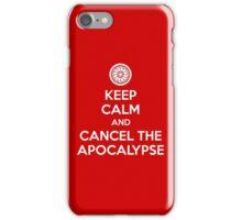 Keep Calm and Cancel the Apocalypse iPhone Case/Skin