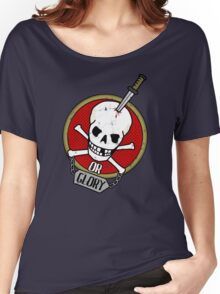 Death or Glory Women's Relaxed Fit T-Shirt