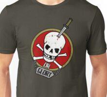 Death or Glory Unisex T-Shirt