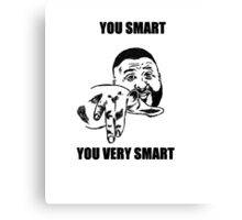 YOU SMART  Canvas Print