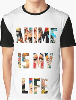 Anime is my life One piece Graphic T-Shirt