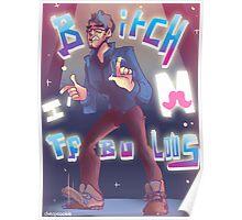 Markiplier- B*tch i'm fabulous Poster