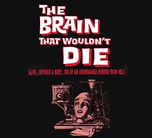 The brain that wouldn't die poster Unisex T-Shirt