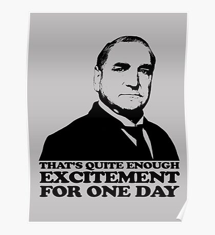 Downton Abbey Carson Excitement Tshirt Poster