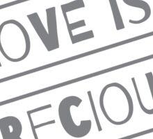 """Love is Precious"" Graphic – Grey/Black Text Sticker"