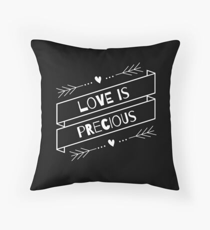 """Love is Precious"" Graphic – White Text Throw Pillow"