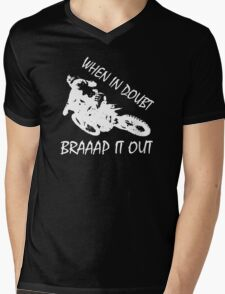 When In Doubt Braaap It Out !!! Mens V-Neck T-Shirt