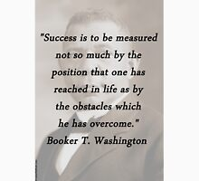 Success Is to Be Measured - Booker T. Washington Unisex T-Shirt