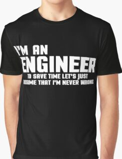 I'm An Engineer Funny Quote Graphic T-Shirt