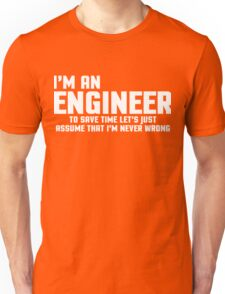 I'm An Engineer Funny Quote Unisex T-Shirt
