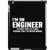 I'm An Engineer Funny Quote iPad Case/Skin