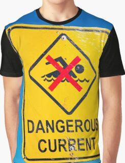 Beach Sign Dangerous Current Graphic T-Shirt