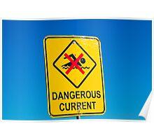 Beach Sign Dangerous Current Poster