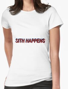 Star Wars Episode 7 Inspired ' Sith Happens ' Sh*t Happens Parody Womens Fitted T-Shirt