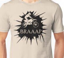 Brap Braap Braaap Unisex T-Shirt