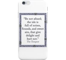 Be Not Afeard - Shakespeare iPhone Case/Skin
