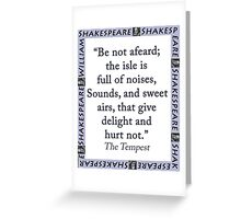 Be Not Afeard - Shakespeare Greeting Card