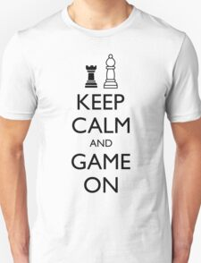 KEEP CALM AND GAME ON - Chess T-Shirt