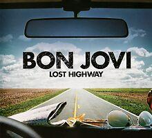 Lost Highway-Bon Jovi by kenyalstore