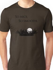 Give us smooth! Unisex T-Shirt