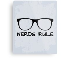 Nerds Rule Funny Quote Metal Print