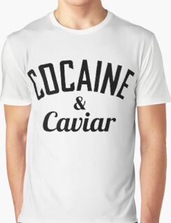 Cocaine & Caviar Graphic T-Shirt