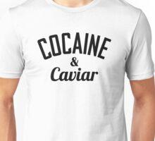 Cocaine & Caviar Unisex T-Shirt