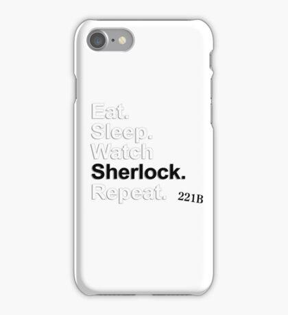 Eat, Sleep, Watch Sherlock, Repeat {FULL} iPhone Case/Skin