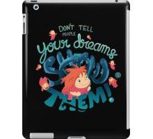Show your dreams iPad Case/Skin