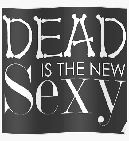 'Dead Is The New Sexy' BBC Sherlock Special Print Poster
