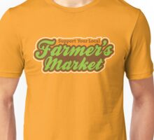Support Your Local Farmer's Market Unisex T-Shirt