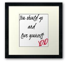 Love Yourself Lyrics  Framed Print