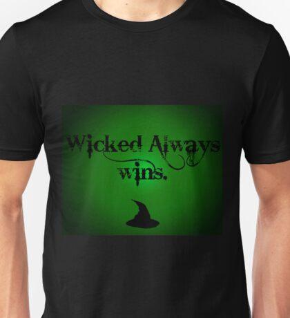 Wicked Always Wins. Unisex T-Shirt