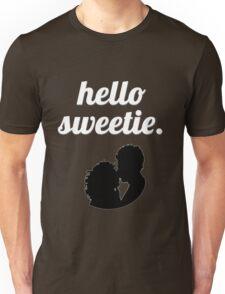 Hello Sweetie {FULL} Unisex T-Shirt