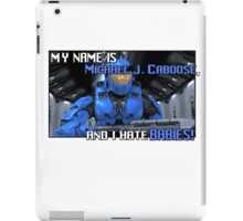 Red Vs Blue: Caboose Best Quote iPad Case/Skin