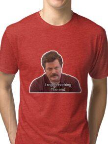 Ron Swanson- I Regret Nothing Tri-blend T-Shirt