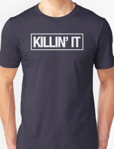 KILLIN' IT - Alternate Unisex T-Shirt