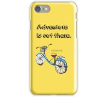 Adventure is out there Bicycle.  iPhone Case/Skin