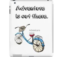 Adventure is out there Bicycle.  iPad Case/Skin