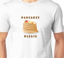 Pancakes Please Unisex T-Shirt