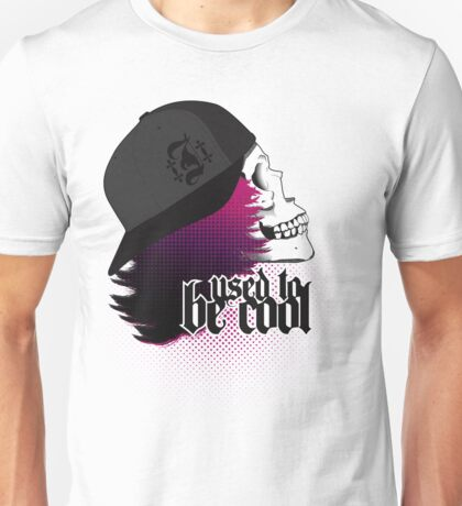 Used To Be Cool Unisex T-Shirt