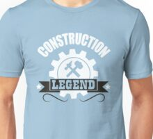 Construction Legend! Unisex T-Shirt