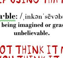 Inconceivable! Sticker