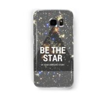 BE THE STAR Samsung Galaxy Case/Skin