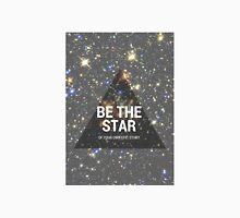 BE THE STAR Unisex T-Shirt