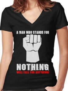 A MAN WHO STANDS FOR NOTHING Women's Fitted V-Neck T-Shirt